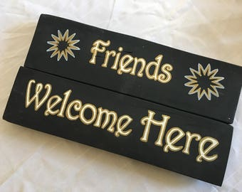 Wood Sign - Friends Welcome Here,  Housewarming Gift, Hand Painted