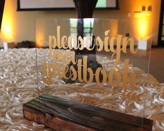 Wedding Guest Book Sign- Please Sign our Guestbook Sign - Guest Book Table Sign - Wedding Guestbook Sign - Guest Book Sign In - Acrylic