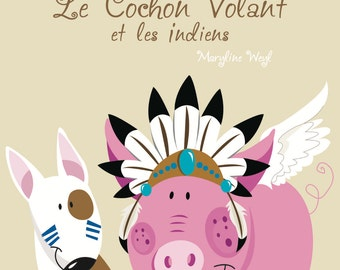 """Book """"the flying pig and Indians"""""""