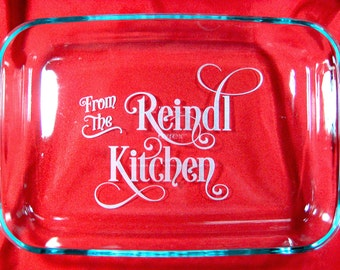 "Personalized 9""x13"" Pyrex Baking Dish, From the Kitchen with lid"