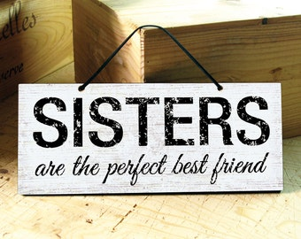 Rustic Wall Sign with Sisters Saying. Friendship Sign. Sisters Signs. Rustic Signs. Inspirational Sign. Mothers Day Gift. Ready to Ship