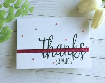 Thanks So Much Card - Handmade Cards - Thank You Glitter Card