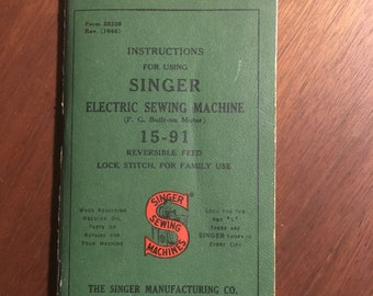 Vintage Singer 15-91 Sewing Machine Instructions Booklet