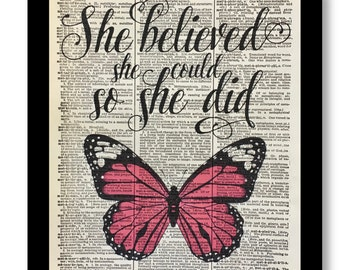 She Believed She Could, Inspirational Art, Pink Butterfly Art, Butterfly Prints, Quote Art, Butterfly Quote Art, Quotes, Woman Empowerment