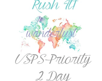 Rush Service . 24 Hour Processing and Shipping Time from Order . USPS Priority 2 DAY