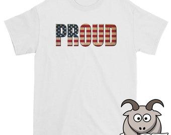 Proud American Shirt, Patriotic Shirt, American Shirt, USA Shirt, Memorial Day Shirt, 4th of July Shirt, Independance Day Shirt, Flag Shirt