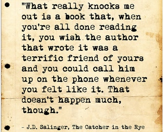 Call Him on the Phone. J.D. Salinger Inspirational Literary Quote from Catcher in the Rye. Fine Art Print For Classroom, Library, or Home