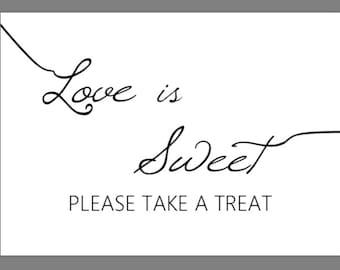 THREE PRINTABLE 5x7 Love Is Sweet Please Take A Treat Wedding Signs