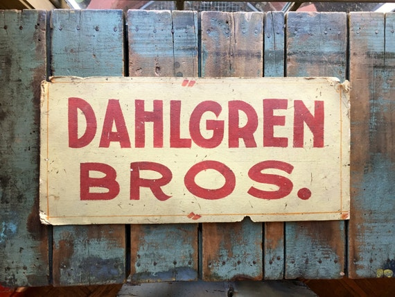 Antique Trade Sign, Dahlgren Bros Hand Lettered Sign, Onamia Minnesota, Folk Art Sign
