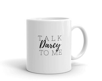 Talk Darcy to Me Mug