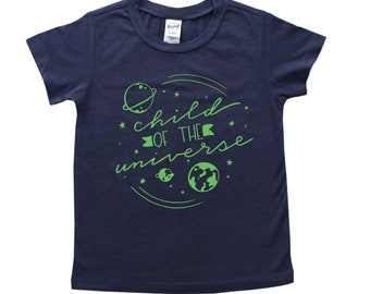 Child of the Universe - Solar System Shirt - Space Shirt - Center of the Universe - One in a Million - Earth Lover Tee - Tree Hugger Tshirt