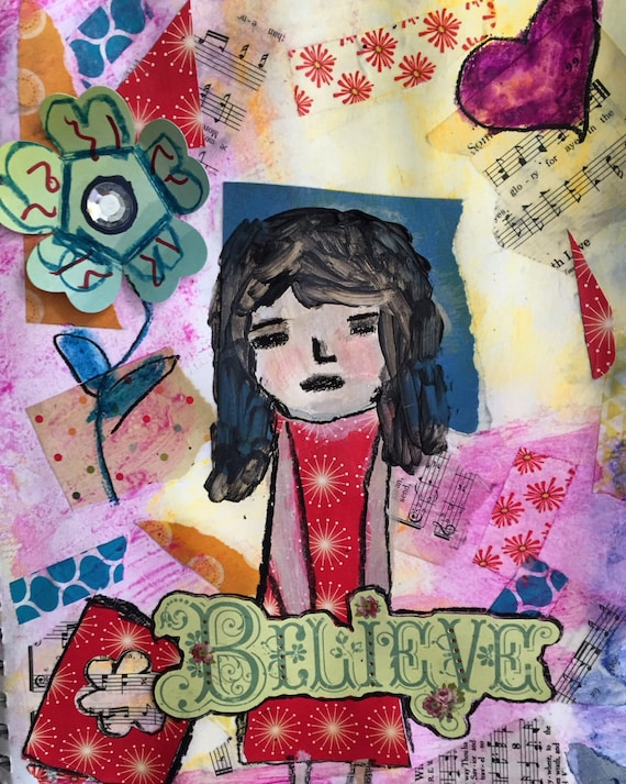Mixed Media original. Believe