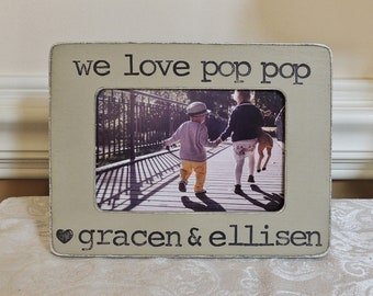 we love pop pop picture frame father's day gift grandpa gift Personalized Picture frame gift from grandchildren pop pop papa apa pap