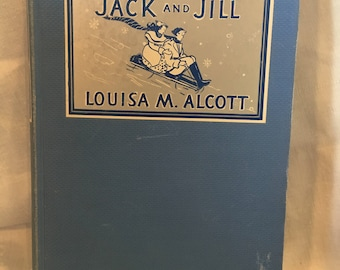 Jack and Jill by Louisa M. Alcott, 1928