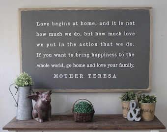 Go Home And Love Your Family, Mother Teresa Quote, Home Decor Sign, Wood
