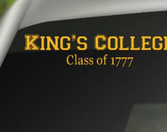 King's College 1777 Decal, Hamilton Decal, Lin Manuel Miranda, Broadway, Musical Theatre, Drama Decal, Hamilton the Musical, Hamilton Gift
