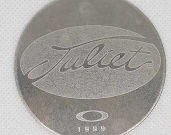 Oakley Juliet 1999 Coin Medallion Token