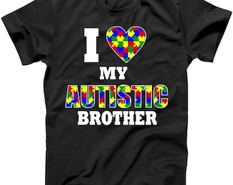 I Love My Autistic Brother - Autism Awareness Shirt