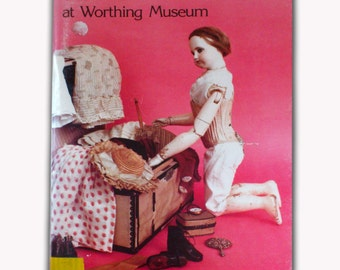 Vintage The Dolls at Worthing Museum By Dr Sally White