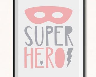 Girl Superhero Printable / Girl Superhero Print / Pink Superhero Printable / Girl Hero Print / Little Girls Print / Little Girls Room Decor