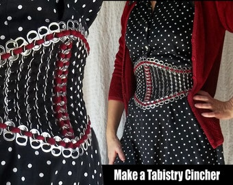 Tabistry Simple Waist Cincher PDF Tutorial - Pattern and Instructions for aluminum soda pop can tab waist cincher