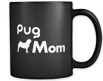 Funny Pug Mom Mug, Pug Mom Gift, Mug for Pug Mom, Pug Mom Coffee Mug, Gift for Pug Mom, Funny Mugs, Pug Mug, Pug Owner Gift, Pug Gifts #a075