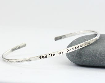 Personalized Bracelet Cuff - You 're my Person- Sterling Silver bangle - Name - Date -Coordinates - Roman Numeral  Proverbs Cuff- Bridesmaid