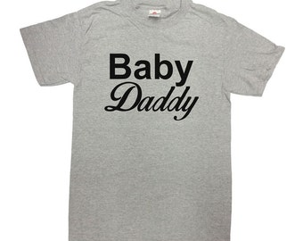 Baby Daddy Shirt Dad T Shirt Dad To Be TShirt Gift For Dad Father's Day Gift New Dad Expecting Father Gift For Him Mens Tee - SA369