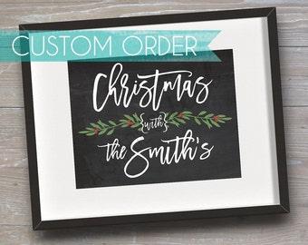 "Custom Sign ""Christmas with The"" // CUSTOM // INSTANT DOWNLOAD // Christmas, Holiday // Printable, Digital"