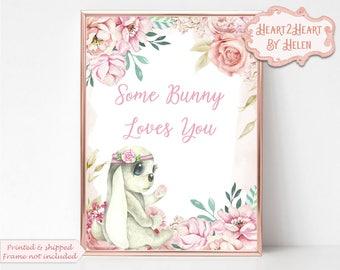 Bunny Wall Art - Nursery Wall Art - Baby Bunny - Nursery Decor - Some Bunny Loves You - Pink Bunny  - Cute Bunny - Flower Bunny