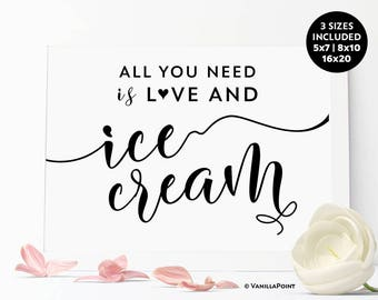 All You Need Is Love And Ice Cream Sign, Ice Cream Party Decorations, Icecream Party, Ice Cream Bar Sign, Printable Rustic Wedding Signs