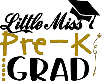 Little Miss pre-k grad t shirt iron on decal, DIY,  decal only shirt or dress not included measures 6 x 6, choice of two colors