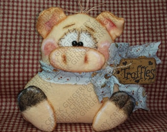 Truffles the Pig Pattern #204 - Primitive Doll/Ornie Pattern