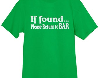 Mens T-shirt / If found please return to Bar