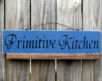 Kitchen Sign, Primitive Kitchen, Painted Wood, Kitchen Decor, Dining Room Sign, Country Kitchen, Primitive, Rustic, Blue, Black