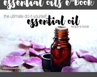 The Ultimate DIY Essential Oils Recipe E-Book (Digital Download)