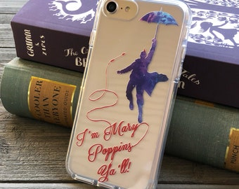 I'm Mary Poppins Ya'll! Phone Case for iPhone 5, SE, 6, 6 Plus, 7, 7Plus, 8, 8 Plus and X. TPU or Wood Options