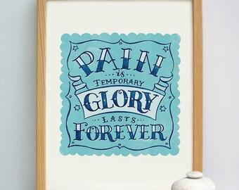 Glory Lasts Forever Print | Goals Print | Motivation Quote Print | Encouragement Print | Marathon Runners Gift | Triathlete Gift | Triathlon