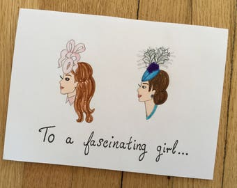 To A Fascinating Girl- Greeting Card