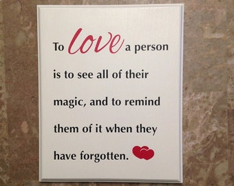 Ready to ship  Love Magic saying Plaque Sign gift for Valentine's Day  -Handmade - Birthday for her or him -
