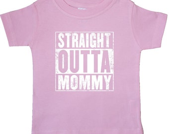 Straight Outta Mommy Baby T-Shirt by Inktastic