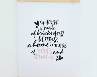A House Is Made...Typography Print