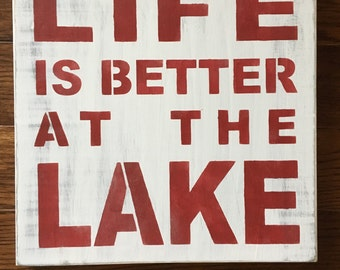 Life is Better at the Lake, Lake house decor, cabin decor, rustic, nautical