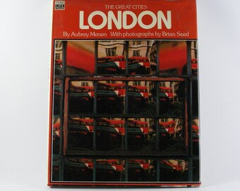 Time Life Books The Great Cities London by Aubrey Menen 1976