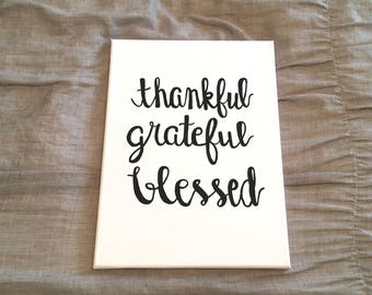 Simple 'Thankful Grateful Blessed' Black & White Christian Canvas