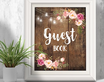Guest Book sign, Printable signs, Instant Download print, Rustic floral wedding, Party signs, PDF A3074