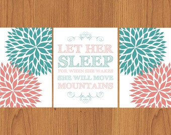Let Her Sleep For When She Wakes She Will Move Mountains Teal Coral Floral Bloom Flowers Nursery Wall Art Set of 3 8x10 Prints (58)