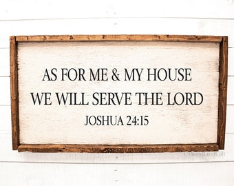As For Me & My House Sign | As For Me and My House We Will Serve The Lord | Wood Sign | Rustic Wood Distressed Sign with Frame | Bible Verse