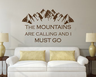 Quote Wall Decal Vinyl Sticker Decals Quotes The Mountains Are Calling And I Must Go John Muir Quotes Forest Rustic Wall Decor Bedroom x299