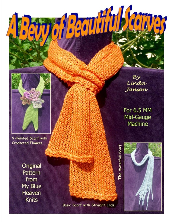 A Bevy Of Beautiful Scarves Machine Knit Pattern